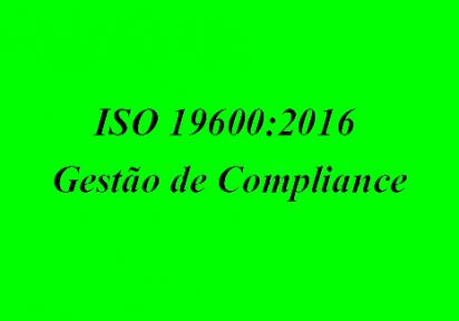 ISO 19600:2016 – Sistema de Gestão de Compliance